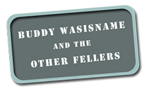 Buddywasisname